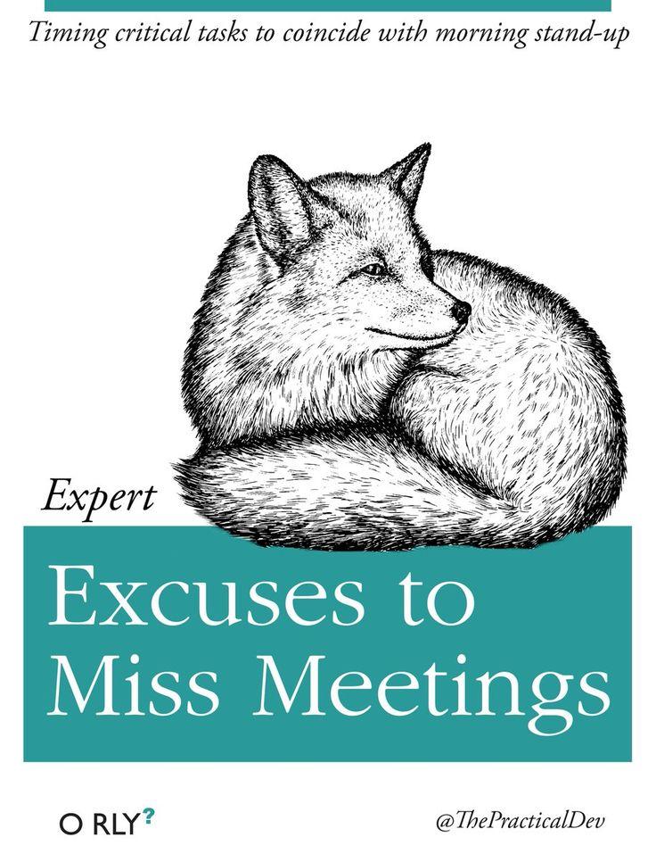 Expert Excuses to Miss Meetings