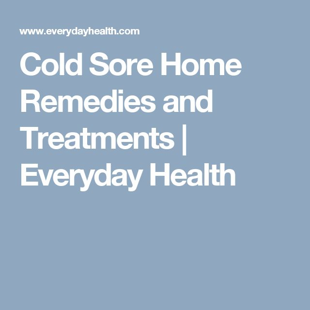 Home Remedies and OTC Treatments to Get Rid of Cold SoresDavid Shock