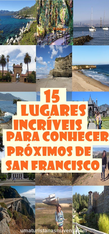 Dicas de lugares para conhecer a partir de San Francisco na Califórnia. Destinos maravilhosos para você visitar a partir de um bate e volta.