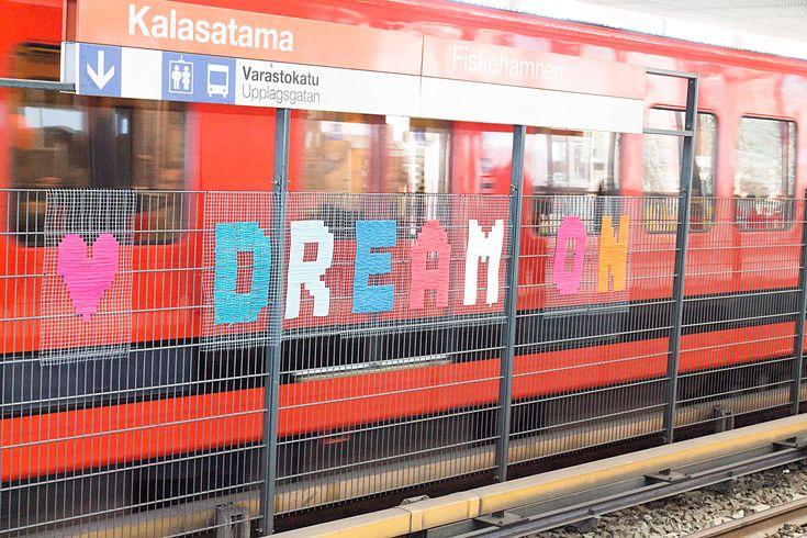 Unelmoikaa ihmiset! - Dream on people! No Borders textile graffiti artwork in Helsinki Kalasatama metro station