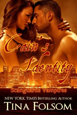 Cain's Identity (Scanguards Vampires #9) by Tina Folsom. Coming November 7th, 2014