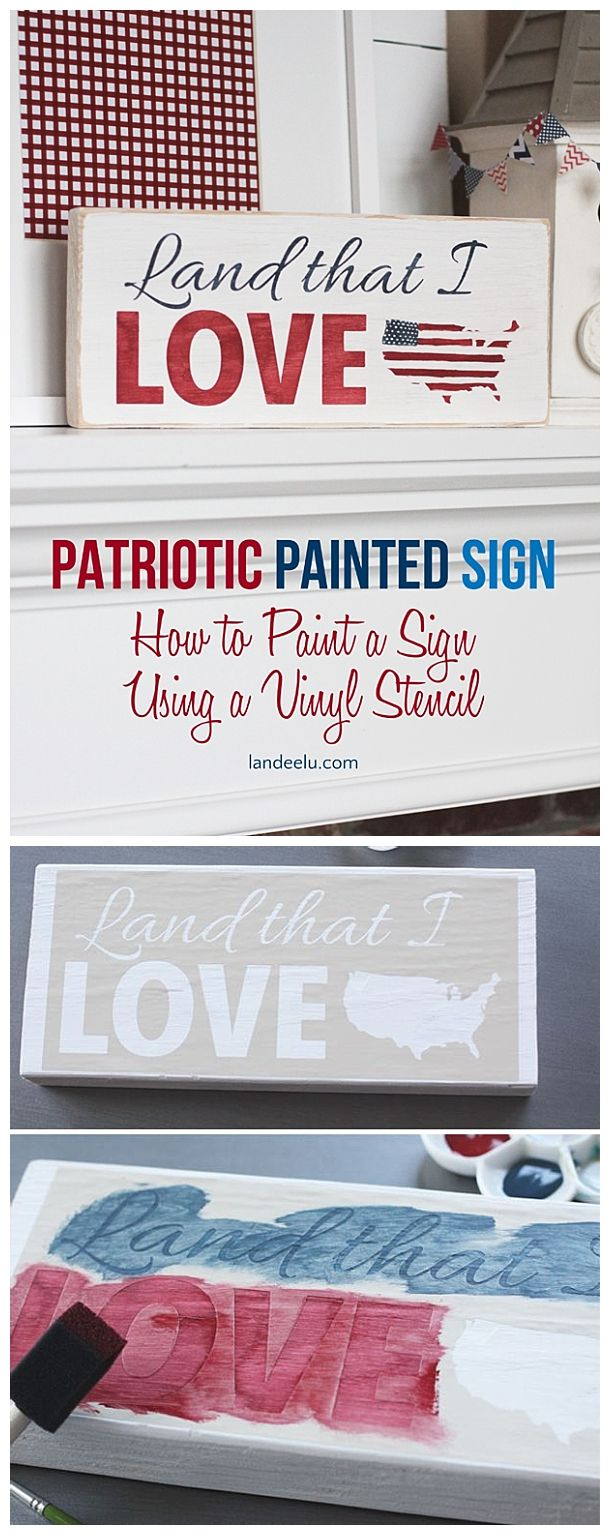 DIY How To Paint a Sign Using Vinyl as a Stencil - 4th of July Patriotic Painted Sign Craft Project Tutorial   landeelu.com