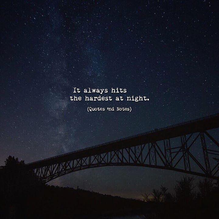It always hits the hardest at night. via (http://ift.tt/2t4dCAA)
