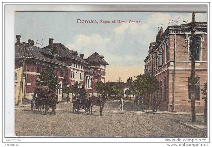 Roman - Posta si Hotel Central - antebelica