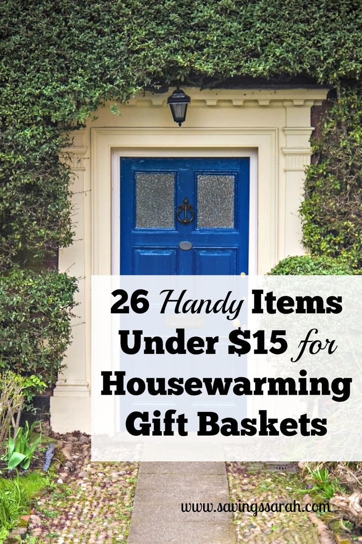 Want to know how to welcome new neighbors without breaking the bank? Fill a Housewarming Gift Baskets with your favorites from among these 26 items under $15.
