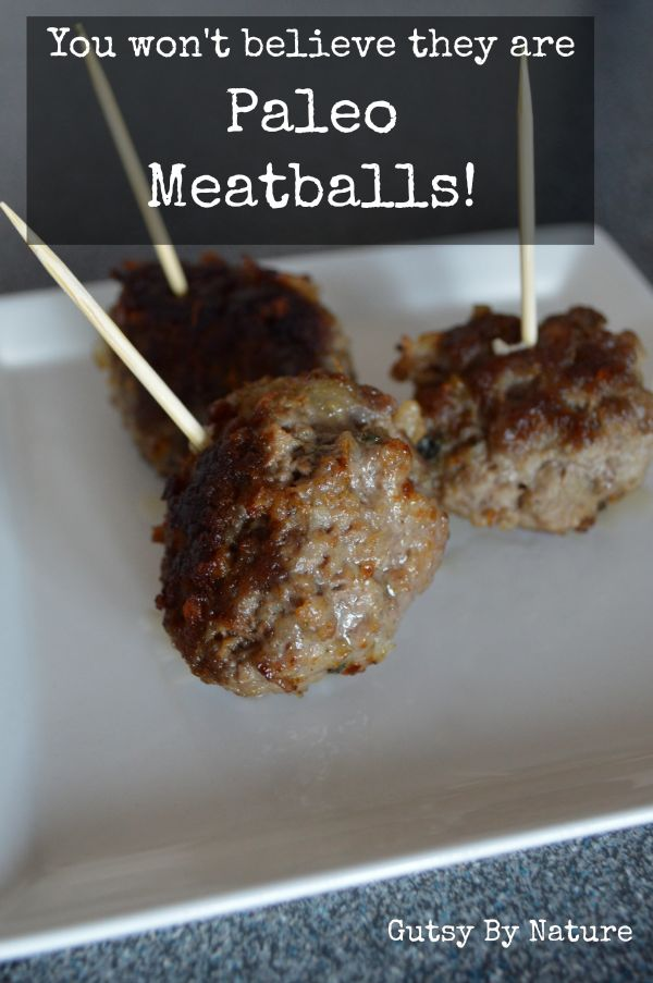 Paleo Meatballs that will fool your Italian grandmother! (AIP-friendly) - Gutsy By Nature