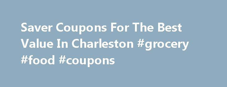 Saver Coupons For The Best Value In Charleston #grocery #food #coupons http://coupons.remmont.com/saver-coupons-for-the-best-value-in-charleston-grocery-food-coupons/  #saver coupons printable # The $aver is Charleston and Sumter South Carolinas place for great local coupon values! Serving the Lowcountry since 1990. To access online printable coupons just click on the category, on the golden menu bar, that interests you. Now you don't have to even have the magazine anymore, if you don't have…