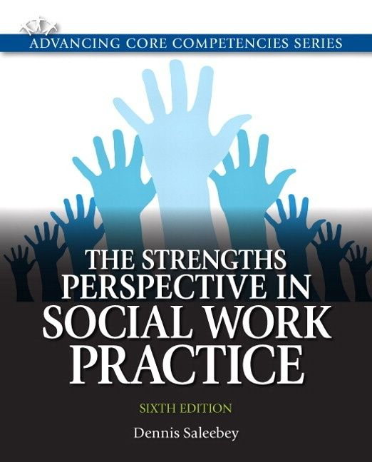 The strengths perspective in social work practice / Dennis Saleeby.