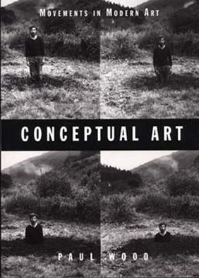 """arte conceptual art   Conceptual Art    - VÁSQUEZ ROCCA, Adolfo,  """"ARTE CONCEPTUAL Y ARTE OBJETUAL"""", En Escáner Cultural – Revista de Arte contemporáneo y nuevas tendencias, Santiago, 2006.  http://revista.escaner.cl/node/42"""