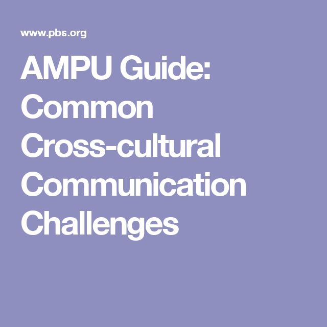 AMPU Guide: Common Cross-cultural Communication Challenges