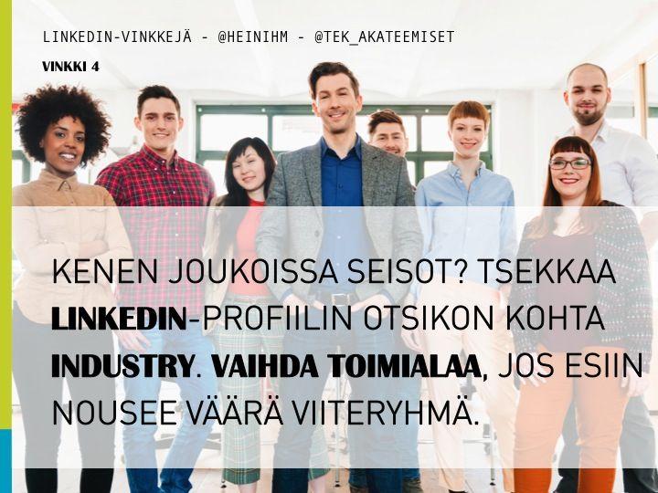 #LinkedIn-vinkki: Oletko valinnut toimialasi työnantajasi vai tehtäväsi mukaan? Jos profiilisi kohdasta Industry nousee klikattaessa esille väärä sidosryhmä, vaihda toimialaa. #some #somerekry