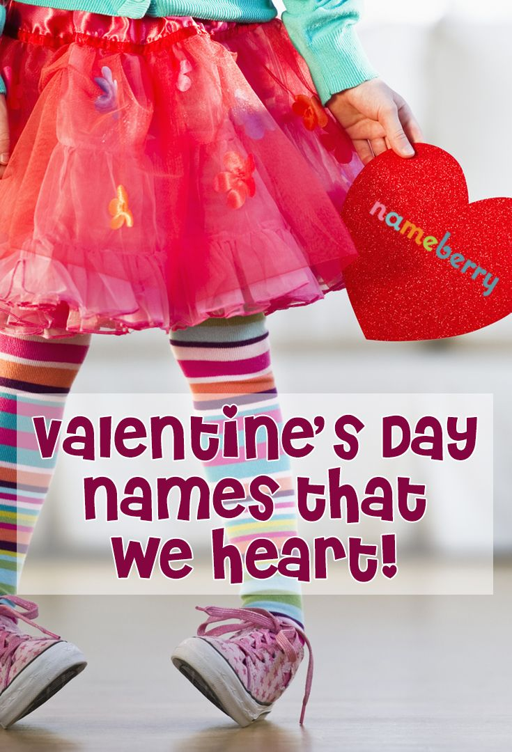 Happy Valentine Day Names We Heart You International Baby Names