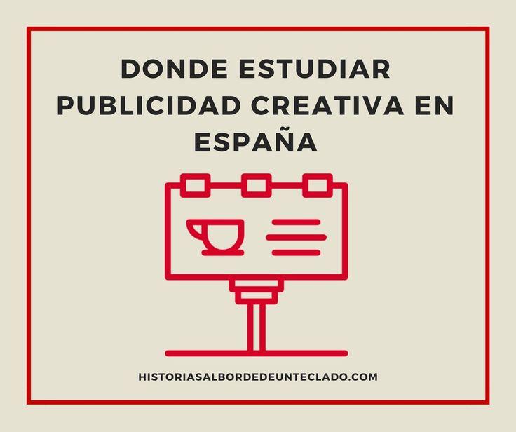 Donde estudiar publicidad creativa en España