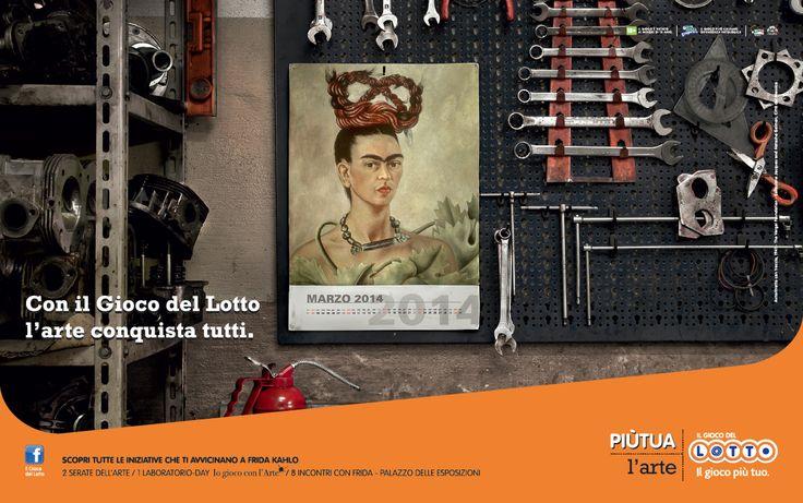 """Il Gioco del Lotto - Sponsor Campaign - Expo """"FRIDA KAHLO"""" by JWT Rome"""