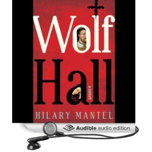37/53 Hillary Mantell - Wolf Hall (audiobook, narrated by Simon Slater) ****