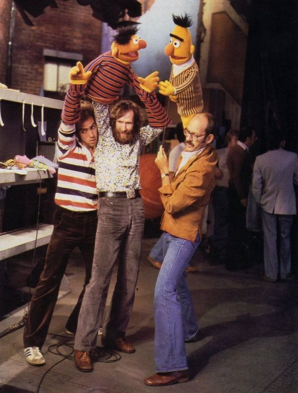 Ernie and Bert and Jim. It actually really freaks me out to see the Muppets as puppets...