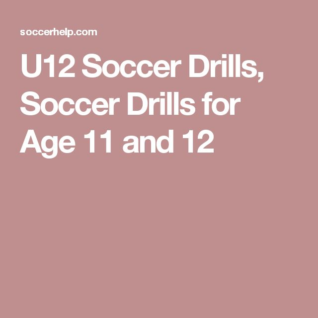 U12 Soccer Drills, Soccer Drills for Age 11 and 12