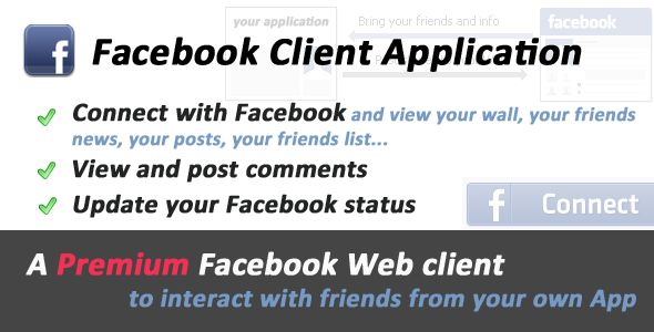 Facebook Premium Client Application   http://codecanyon.net/item/facebook-premium-client-application/232385?ref=damiamio       Did you ever dream to have your Facebook wall, posts, friends news and their comments inside your own website? You have it. This Facebook client application enables you to get that and much more. You can even comment on Facebook posts or update your status.  Features - Facebook connect and Graph API integration. - Display your friends news, your wall and posts…