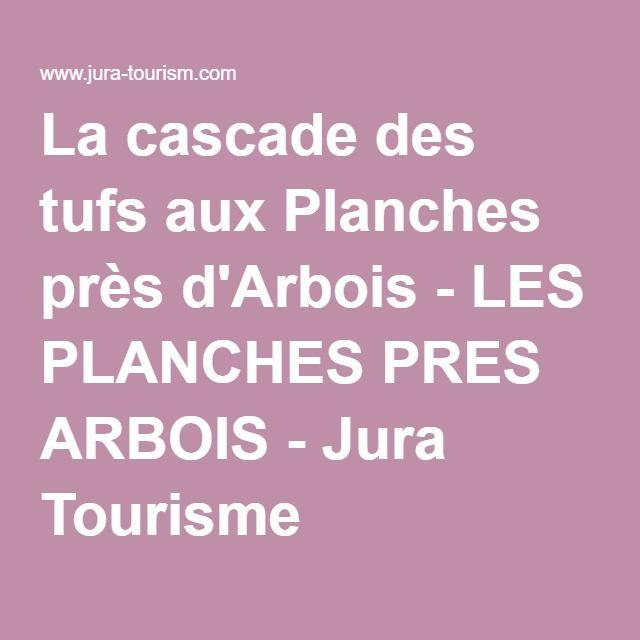 La cascade des tufs aux Planches près d'Arbois - LES PLANCHES PRES ARBOIS - Jura Tourisme