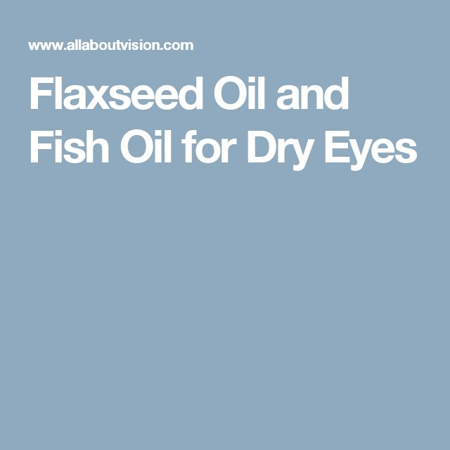10 ideas about dry eye on pinterest dry eyes cure dry for Fish oil for dry eyes