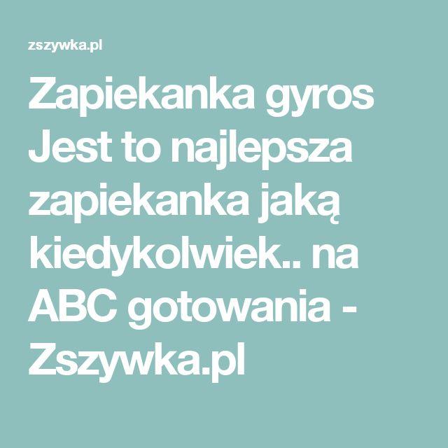 Zapiekanka gyros Jest to najlepsza zapiekanka jaką kiedykolwiek.. na ABC gotowania - Zszywka.pl