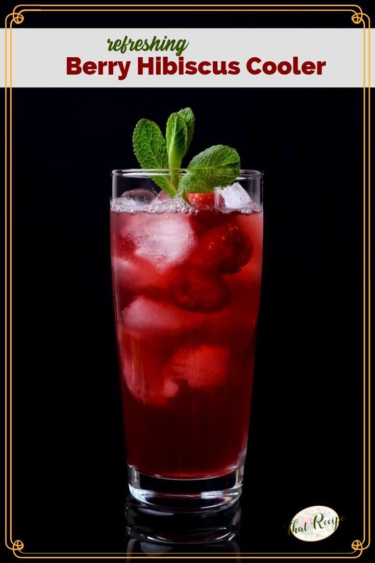 Berry Hibiscus Cooler Recipe Herbal Teas Recipes Smoothies Healthy Detox Berries