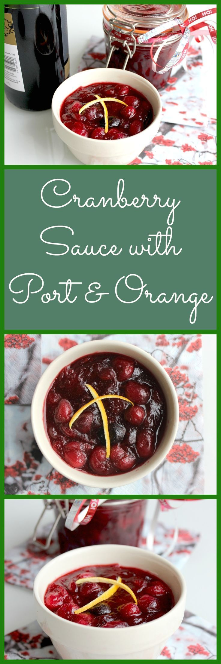 Cranberry Sauce with Port and Orange  Festive Food | Make Ahead Recipes | Easy Recipe | Christmas Sides | Cranberry sauce with alcohol  #cranberrysauce #easycranberrysauce #cranberrysaucewithorange