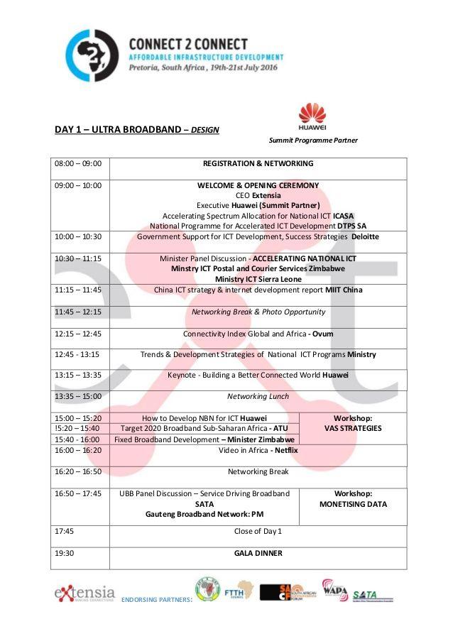 ENDORSING PARTNERS: DAY 1 – ULTRA BROADBAND – DESIGN Summit Programme Partner 08:00 – 09:00 REGISTRATION & NETWORKING 09:0...