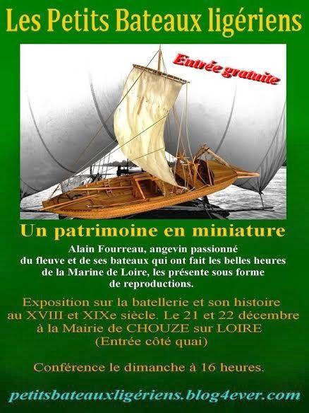 Rencontres au Fil de Loire Décembre 2013 Présence aussi d'Alain Fourreau et de ses Petits  Bateaux Ligériens : toute l'histoire des bateaux de Loire en maquette ! Sortie de son livre.