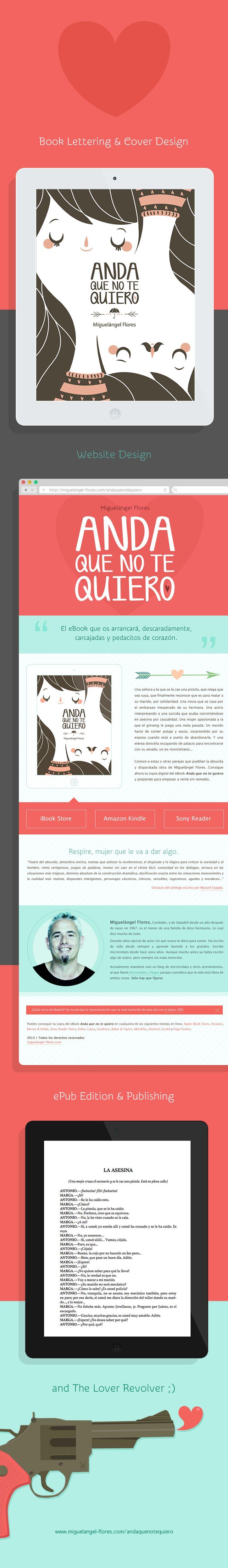 "Website, book cover and epub for the hilarious book ""Anda que no te quiero"" - http://miguelangel-flores.com/andaquenotequiero"