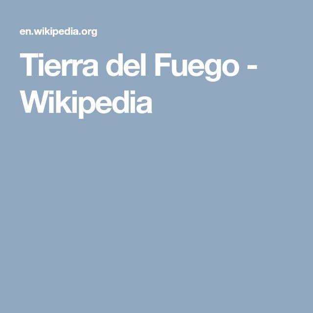 Tierra del Fuego - Wikipedia