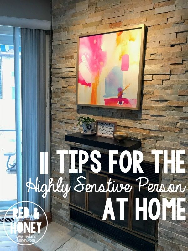 11 Tips for the Highly Sensitive Person at Home | If you know me at all, you know that my mood is deeply impacted by my surroundings. Aesthetics matter to me. (Not price, but beauty and detail and vibe.) Beautiful/... | RedAndHoney.com
