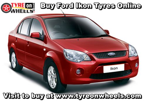Buy Ford Ikon Tyres Online in Low Prices with Free Shipping across India also get fitted by Mobile Tyre Fitting Vans at the doorstep at Mumbai, Bangalore & Delhi/NCR http://www.tyreonwheels.com/car/tyres/Ford/Ikon/All-Variants/car_manufact/vm/5/New-Delhi