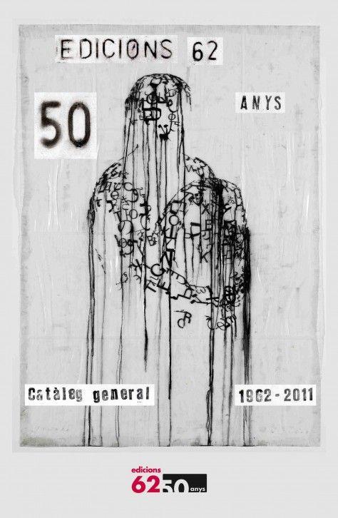 Edicions 62 : catàleg general 1962-2011 : [50 anys]