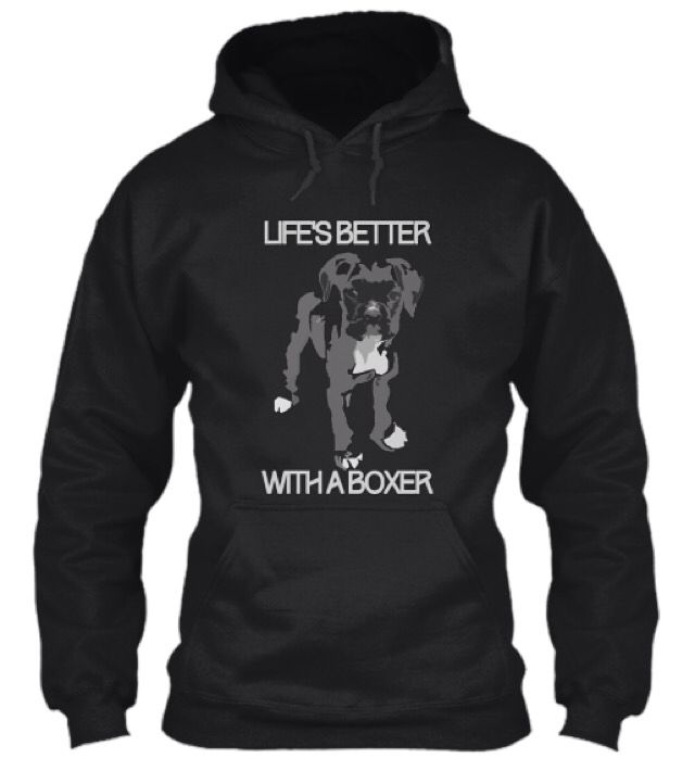 Life's Better with a #Boxer Buy your limited edition item at http://teespring.com/life-s-better-with-a-boxer-2