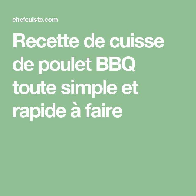Recette de cuisse de poulet BBQ toute simple et rapide à faire