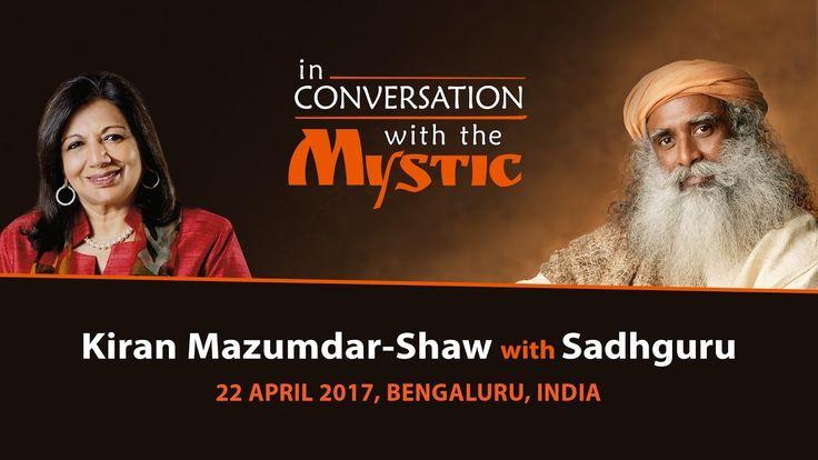 Kiran Mazumdar-Shaw In Conversation with Sadhguru, 2017