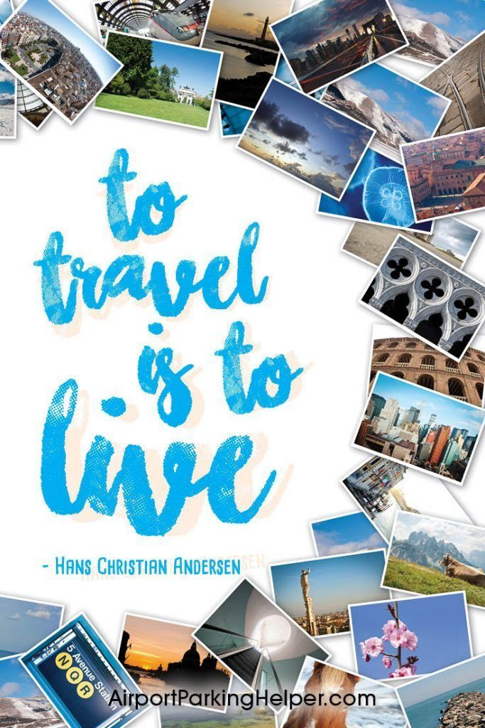 To Travel Is To Live Hans Christian Anderson Top Travel Quotes
