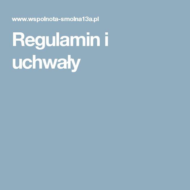 Regulamin i uchwały