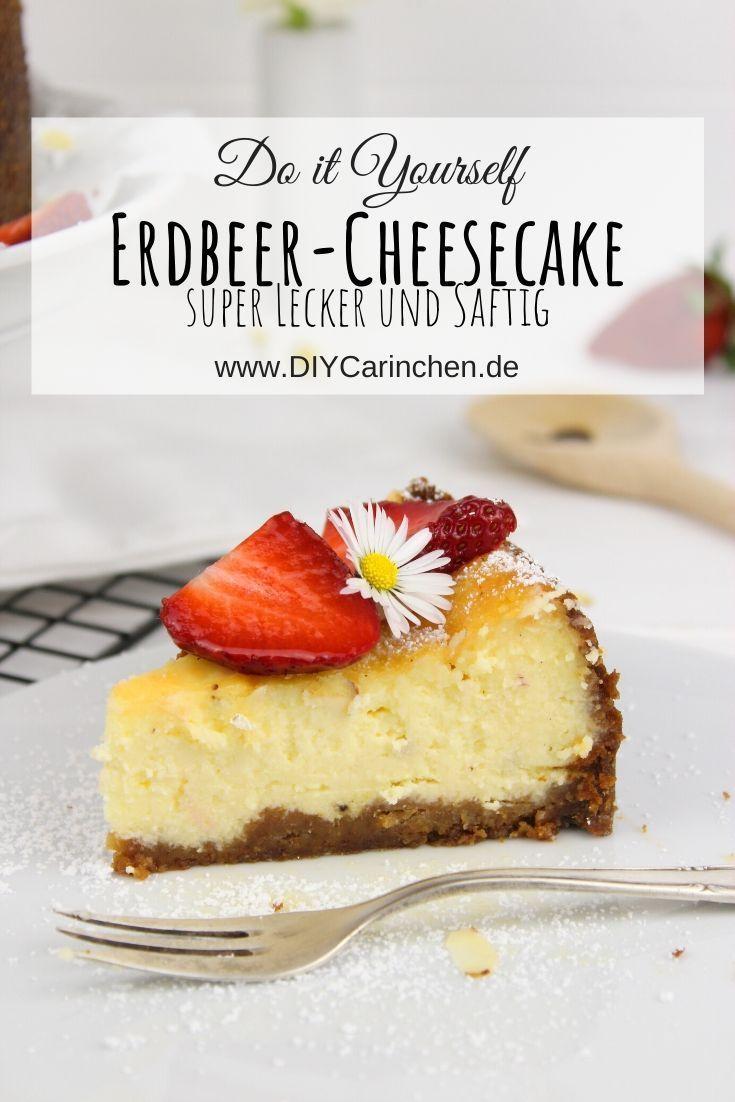 Rezept Super Saftiger Erdbeer Cheesecake Einfach Selber Machen In 2020 Lebensmittel Essen Dessert Ideen Beste Kuchen