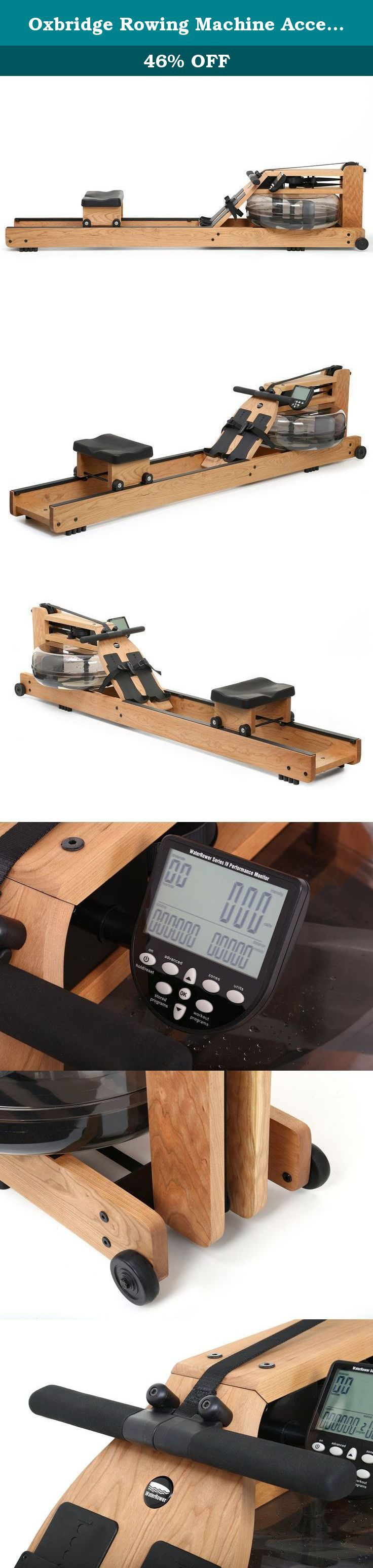 Oxbridge Rowing Machine Accessories: None. Oxbridge Accessories: None Features: -Performance monitor - The series 4 performance monitor has been designed to balance technical sophistication with user - friendliness. -Displays workout intensity, stroke rate, heart rate, zone bar, duration, and distance. -Series 4 performance monitor will allow you to optimize your workout. -Achieve your exercise objectives and encourages you to exercise regularly. Frame Material: -Wood. Country of...