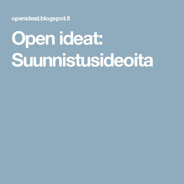 Open ideat: Suunnistusideoita.