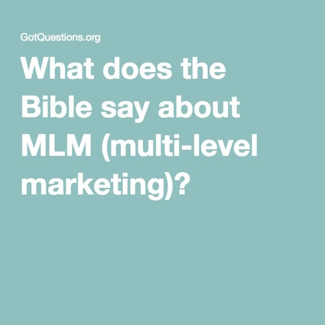 What does the Bible say about MLM (multi-level marketing)?