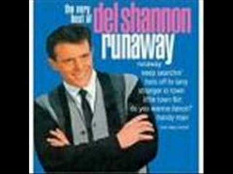 Runaway was a number-one Billboard Hot 100 song made famous by Del Shannon in 1961. It was written by Shannon and keyboardist Max Crook, and became a major international hit. It is #472 on Rolling Stone's list of The 500 Greatest Songs of All Time from 2010.