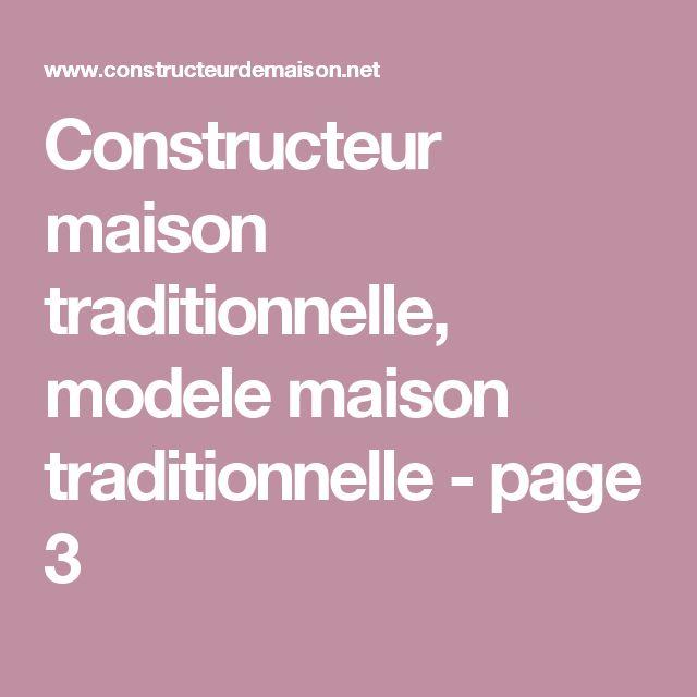 Constructeur maison traditionnelle, modele maison traditionnelle - page 3