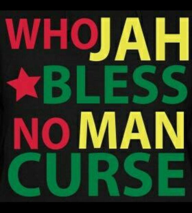Who God Bless   No Man Curse! Words To Embrace U0026 Live By.