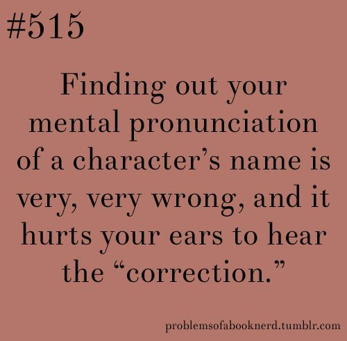 gah so true i ALWAYS have to retrain my brain. hunger games names and les mis names. ugh. YEAH IM TALKIN BOUT YOU ENJOLRAS!!!