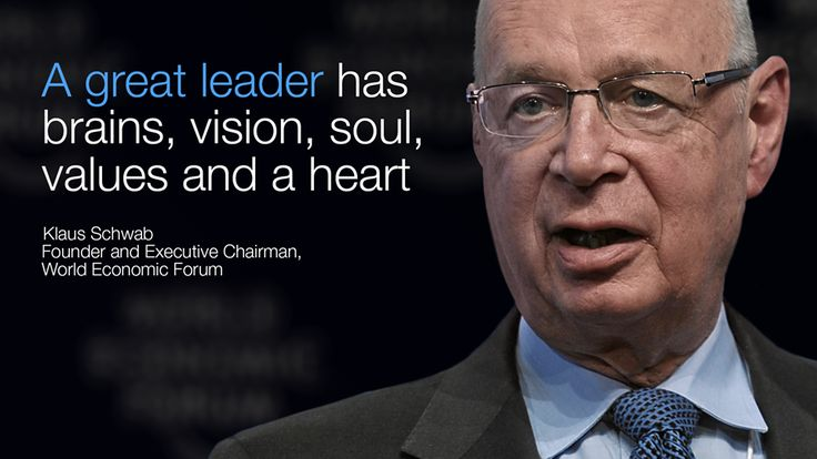 """""""A great #leader has brains, vision, soul, values and a heart!"""" - Klaus Schwab"""