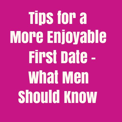 what men want on a first date