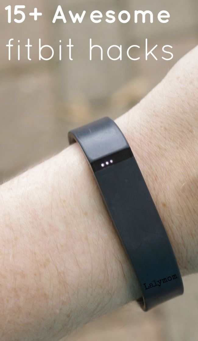 15+ Awesome FitBit Hacks - DIY Tips, Tricks and Cool Ways to Use Your fitbit.